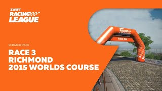 Zwift Racing League // Race 3 - Richmond 2015 UCI Worlds Course