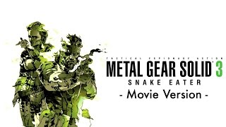 Metal Gear Solid 3: Snake Eater -Movie Version-