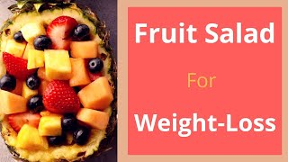 Fruits salad for weight loss|Weight Loss tips| Weight loss| Fruit chaat|Weight loss chat|Diet recipe