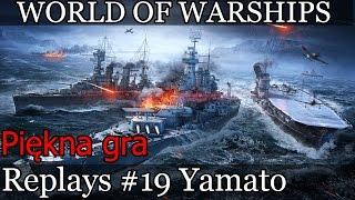Yamato 314k DMG! i 6 zatopień - World of Warships (wows) replays #19