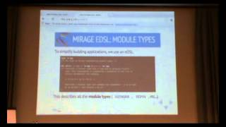 ML Family 2014: Metaprogramming with ML modules in the MirageOS (Experience report)