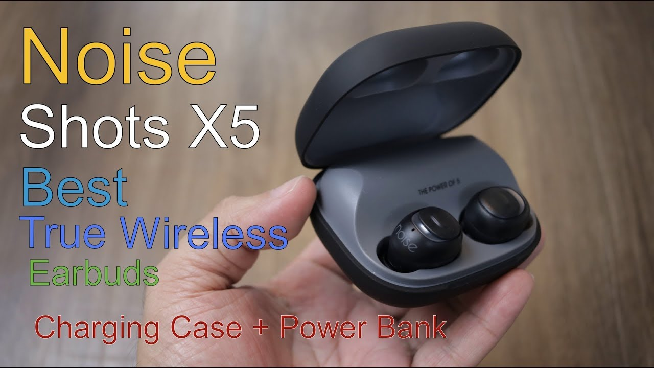 78edbb5b749 Noise Shots X5 review – Best true wireless earbuds, first Indian earbuds  with Bluetooth v5.0