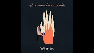 Jósean Log - El Tiempo Locura Todo (Full EP)