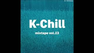K-Pop/R&B/Hip Hop/Indie (K-Chill mixtape vol.23)