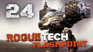 Scariest Mech I've seen so far! - Roguetech / Battletech Flashpoint DLC Career Mode Playthrough #24