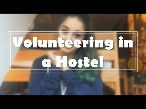 Volunteering in a Hostel?