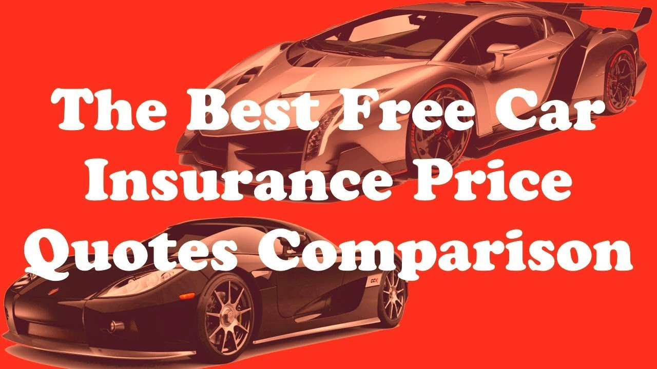 Car Price Quotes The Best Free Car Insurance Price Quotes Comparison  Youtube