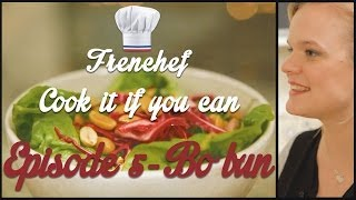 Bo Bun - Tiffany Top Chef - Cook It If You Can #5