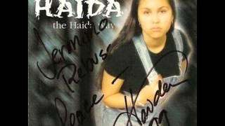 Haida - When My People Cry