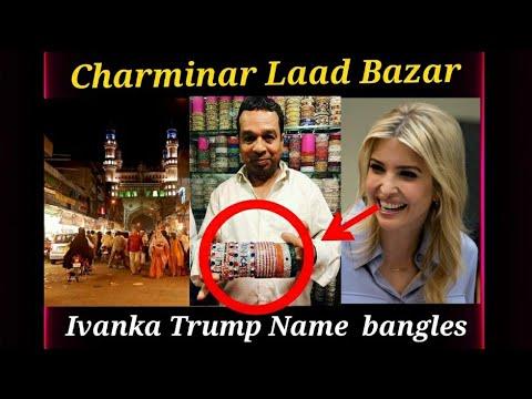"Ivanka Bangles"" Sparkle in Hyderabad's famous Laad Bazaar ahead of #IvankaTrump visit"