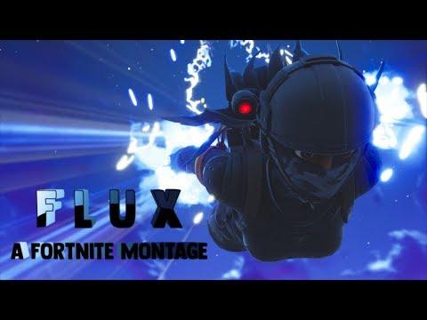 Flux - A Fortnite Montage