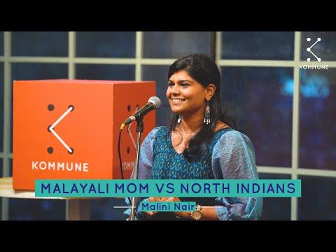 Malayali Mom VS North Indians - Malini Nair