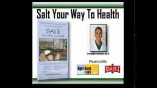 Salt Your Way to Health 7 15 10