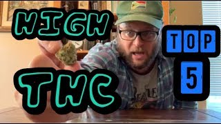 Top 5 Recommended High THC Level Cannabis Strains