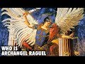 Who is Archangel Raguel