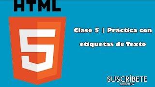 Clase #5 | Práctica con etiquetas de texto