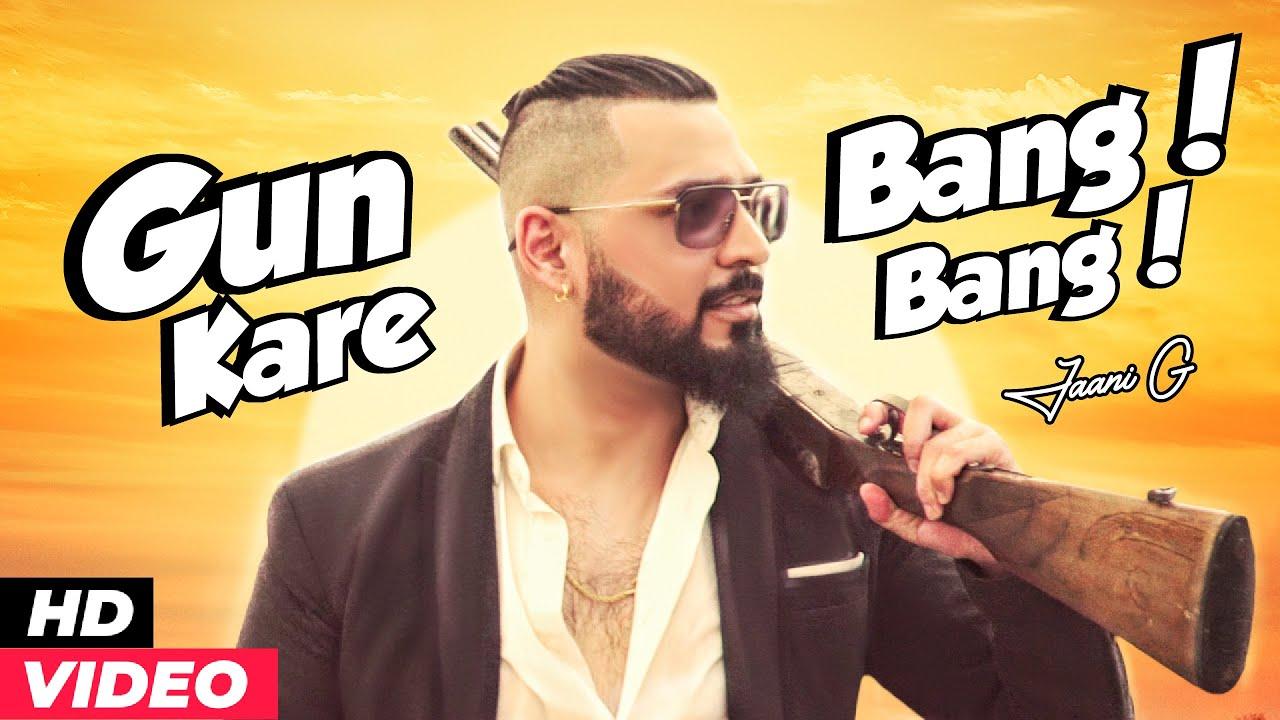 Gun Kare Bang Bang (Full Song) | Jaani G | New Punjabi Song 2020 | Pakistani Rap Song | New Rap Song