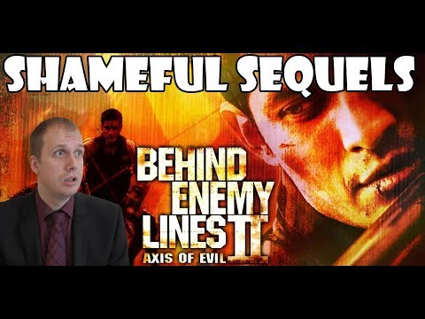 Behind Enemy Lines 2 | Shameful Sequels