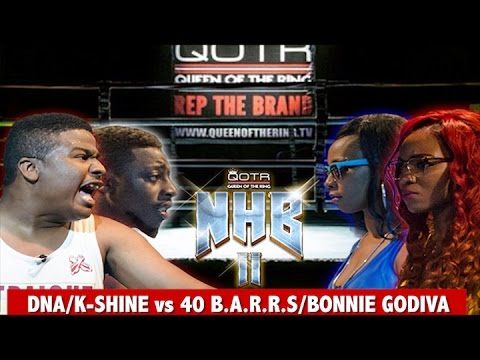 40 B.A.R.R.S/BONNIE GODIVA vs DNA/K-SHINE QOTR presented by BABS BUNNY & VAGUE