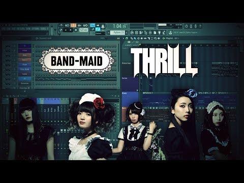 Thrill - Band Maid Instrumental [FL Studio Cover]