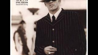 אייל גולן – צליל מיתר