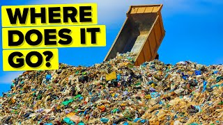 Where Does All Your Trash Actually Go?