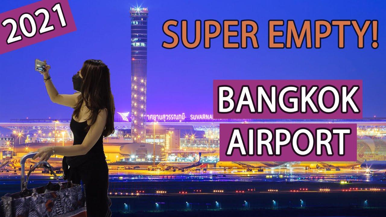 Bangkok Airport UPDATE, Suvarnabhumi - Thailand [4K] [2021]
