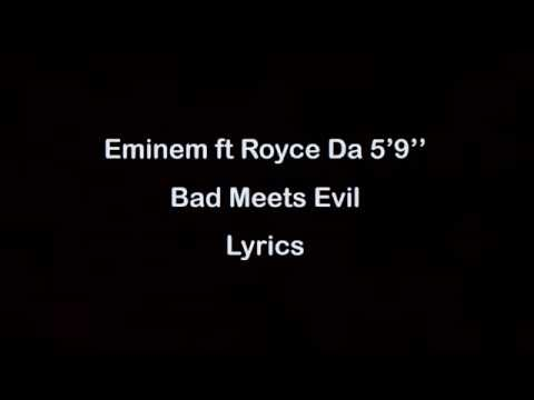 Eminem ft Royce Da 5'9'' - Bad Meets Evil [Lyrics]