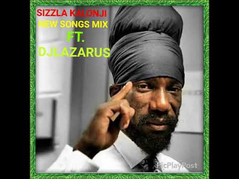 Sizzla Kalonji 2017-18 mix [tracks from I'm yours album]
