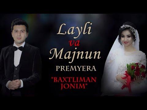 Layli Va Majnun - Baxtliman Jonim (SHOU-BIZNES OLAMIDAN YANA BIR JUFTLIK)
