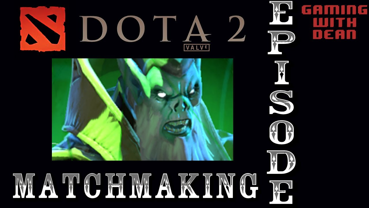 dotacinema matchmaking