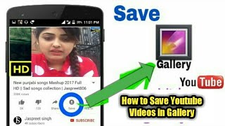 How to Save Youtube Videos in Gallery
