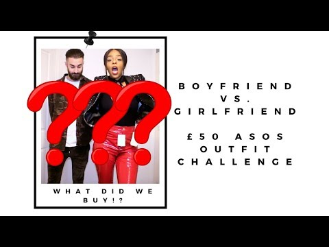 BOYFRIEND VS. GIRLFRIEND £50 ASOS OUTFIT CHALLENGE (I JUST CAN'T) | OCTOBER 2017 - SARAH WORE WHAT