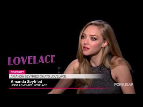 Amanda Seyfried Lovelace Interview | POPSUGAR News