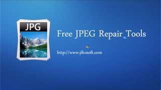 Free tools to repair corrupted JPEG files