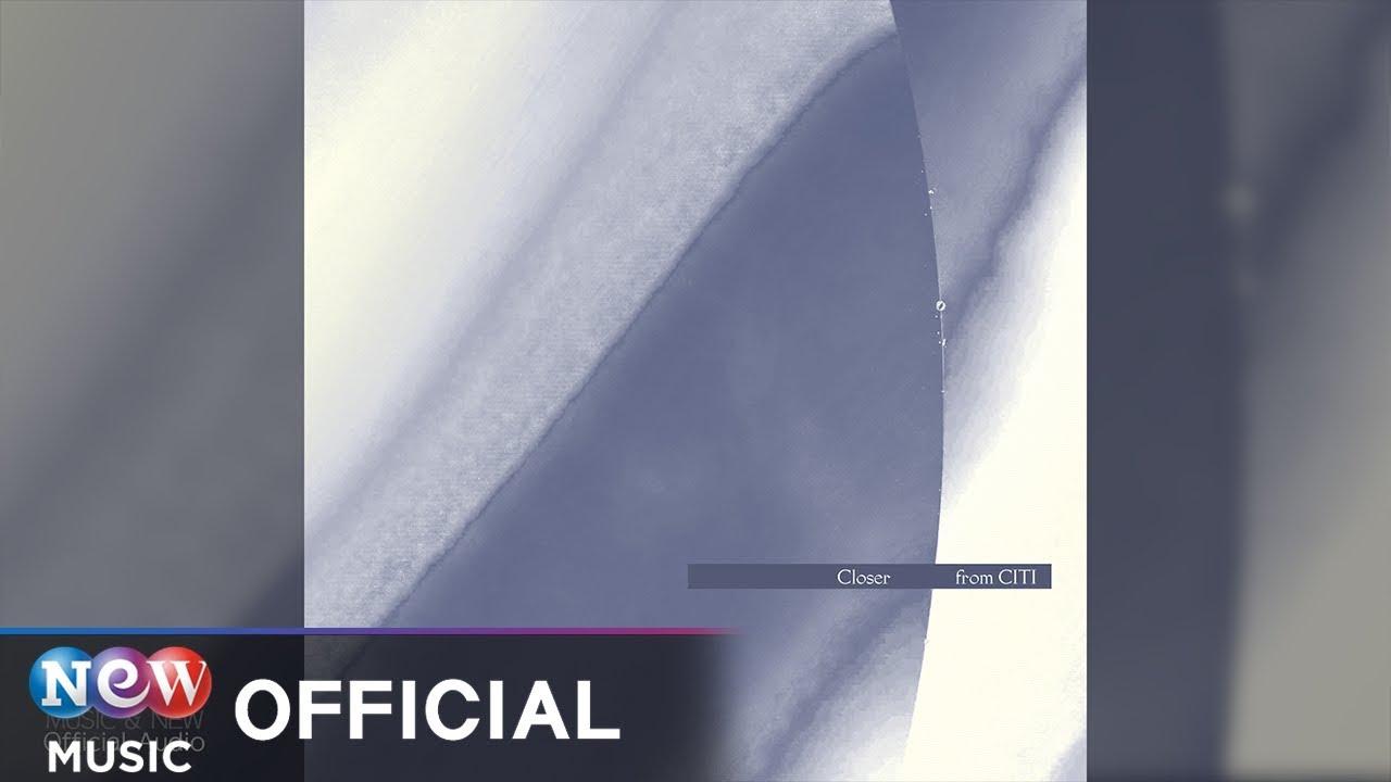 [R&B] CITI(시티) - Closer