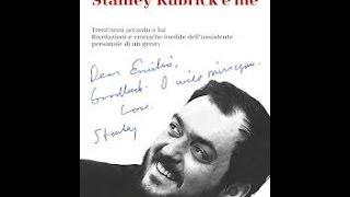 Stanley Kubrick e Me Incontro con Emilio D'Alessandro a Linea d'Ombra-Festival Culture Giovani
