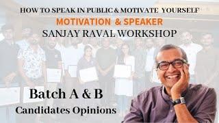 Opinion of Sanjay Raval's Workshop - 2019 Batch A B C