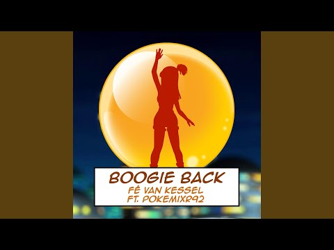 Boogie Back (feat. Fé van Kessel) (From