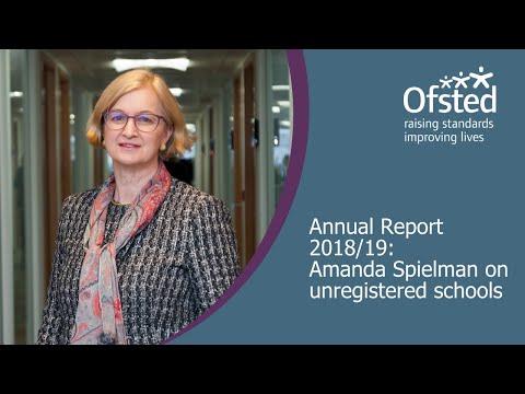 Unregistered Schools - Amanda Spielman, HMCI, On The Annual Report 2018/19.