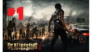 Dead Rising 3 #1: Проблемы в
