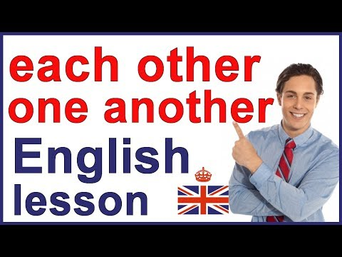EACH OTHER & ONE ANOTHER | Reciprocal pronouns