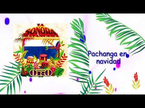 Pachanga En Navidad - La Sonora Matancera / Discos Fuentes [Audio]
