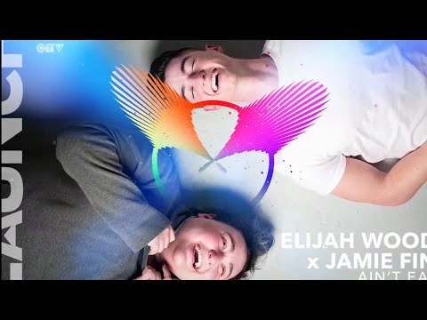 Elijah wood x jamie fine - Ain't Easy - the LAUNCH ( EXTREME BASS BOOSTER)