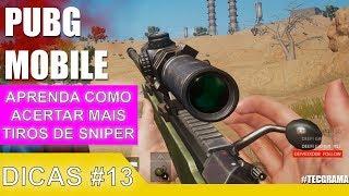 PUBG Mobile - Dicas #13 | ✅ Aprenda a acertar mais Tiros de Sniper 🎯 em Movimento 💥| + Vitoria 🏆