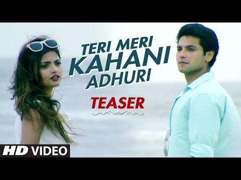 Teri Meri Kahani Adhuri Song Teaser | Aditya Salankar | Mishal Raheja,Shirin Kanchwala,Supriya Aiman