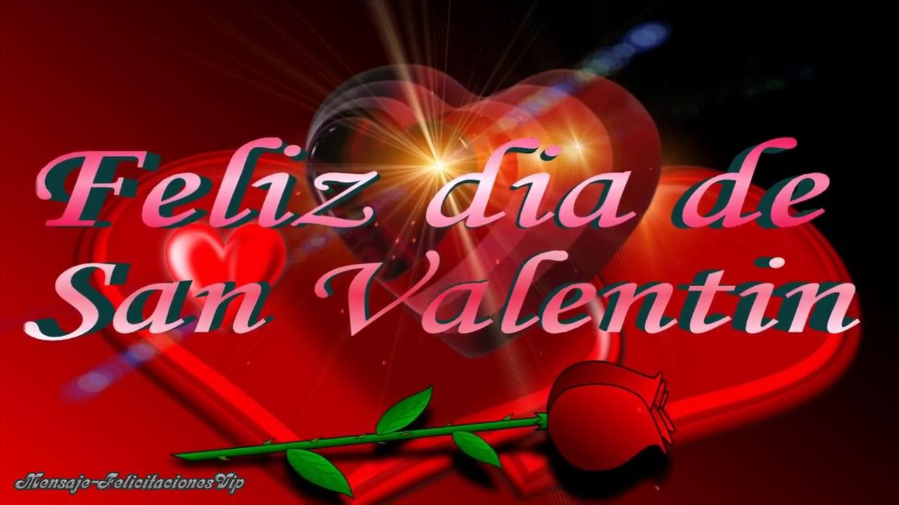 San Valentín Dia De Los Enamorados El Mejor Video Postal Mensaje De Amor Youtube