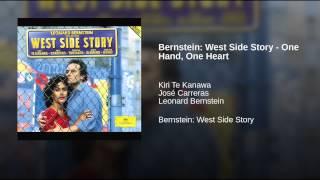 Bernstein: West Side Story - One Hand, One Heart