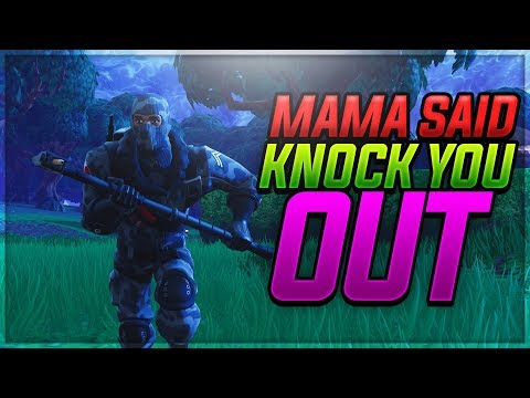 Fortnite Edit | Mama Said Knock You Out!