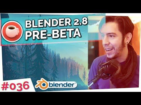 State of Blender 2.8 Pre-Beta - Blender Today Live #036